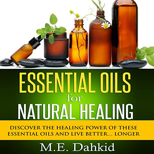 Essential Oils for Natural Healing audiobook cover art