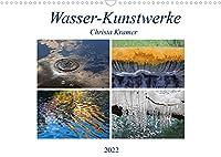 Wasser-Kunstwerke (Wandkalender 2022 DIN A3 quer): Naturfarben, Spiegelungen und Reflektionen am und im Wasser (Monatskalender, 14 Seiten )