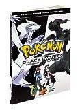 Pokemon Black Version & Pokemon White Version Volume 1 - The Official Pokemon Strategy Guide