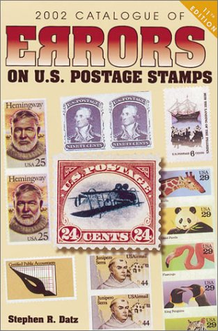 2002 Catalogue of Errors on U.S. Postage Stamps (Catalogue of Errors on Us Postage Stamps, 2002)