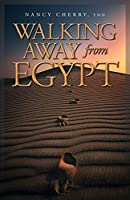 Walking Away from Egypt