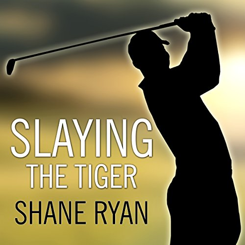 Slaying the Tiger audiobook cover art