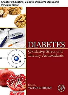 Diabetes: Chapter 19. Statins, Diabetic Oxidative Stress and Vascular Tissue