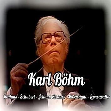 Karl Böhm, Bramhs Schubert-Johann Strauss-Masacagni-Leoncavallo