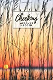 Checking Account Ledger: Landscape Sunset in the Country Cover / Check Register for Personal Checkbook / 2,400+ Entries / Spending Tracker / Great Gift for Organized Person
