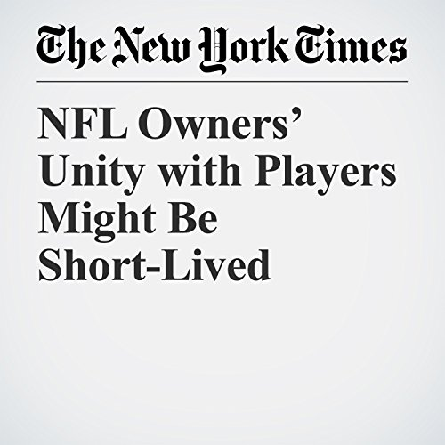 NFL Owners' Unity with Players Might Be Short-Lived copertina