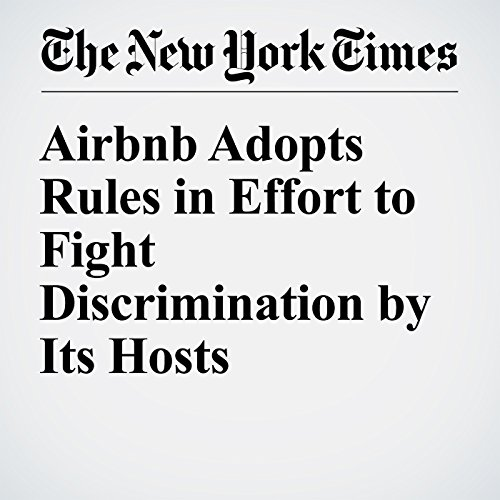 Airbnb Adopts Rules in Effort to Fight Discrimination by Its Hosts cover art
