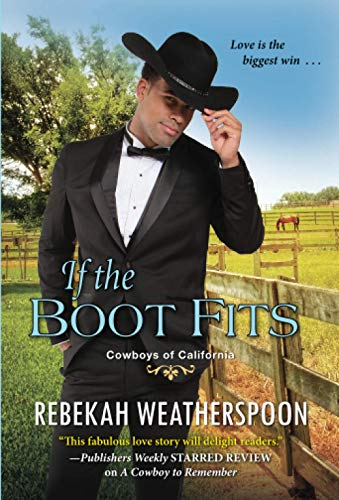 If the Boot Fits: A Smart & Sexy Cinderella Story (Cowboys of California, Band 2)