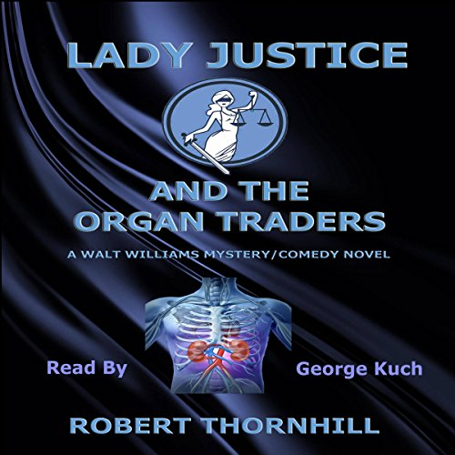 Lady Justice and the Organ Traders audiobook cover art