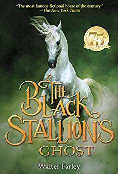 The Black Stallion's Ghost by [Walter Farley]