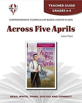Across Five Aprils - Teacher Guide by Novel Units