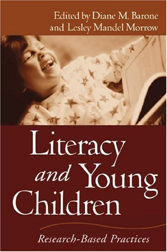 Literacy and Young Children: Research-Based Practices...