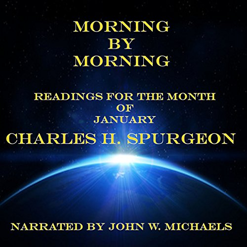 Morning by Morning: Readings for the Month of January audiobook cover art