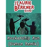 Rocketship Run (Dance Remix)