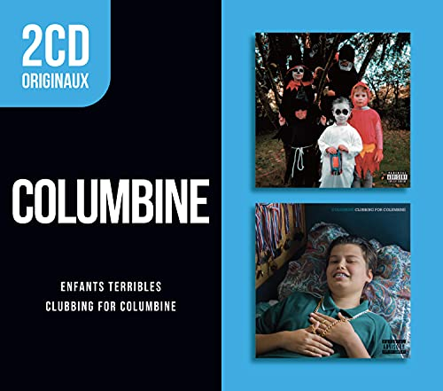 2cd Originaux: Enfants Terribles/Clubbing for Columbine