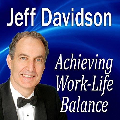 Achieving Work-Life Balance cover art