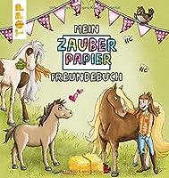 Mein Zauberpapier Freundebuch Suesse Pferde: Entdecke versteckte Muster beim Ausmalen!