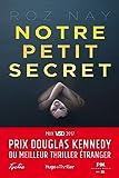 Notre petit secret - Prix Douglas Kennedy du meilleur thriller étranger (Hugo Thriller)