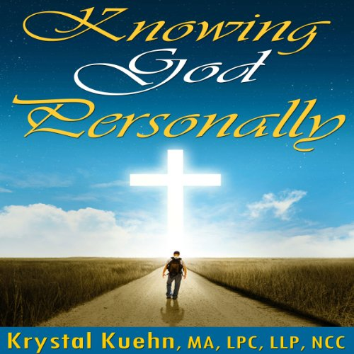 Knowing God Personally audiobook cover art