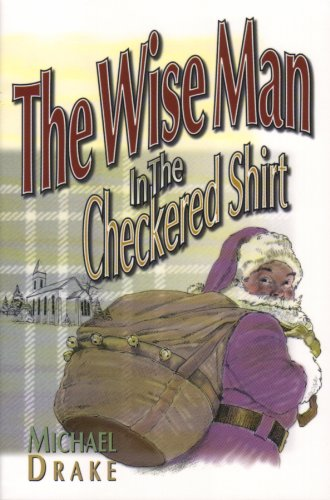 The Wise Man in the Checkered Shirt (English Edition)