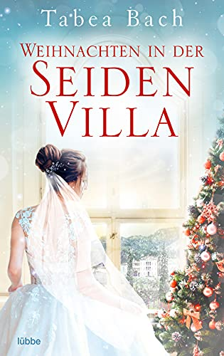 Navidad en la villa de la seda (Serie La villa de la seda 4) de Tabea Bach