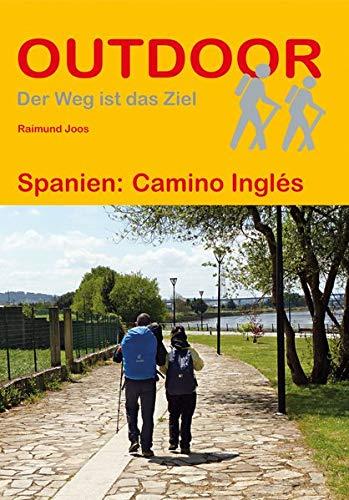 Spanien: Camino Inglés (Outdoor Pilgerführer)