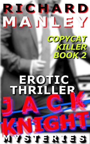 Jack Knight: Copycat Killer Part 2