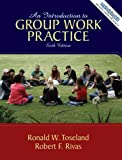 Introduction to Group Work Practice Value Package (includes MyHelpingKit Student Access ) (6th Edition)