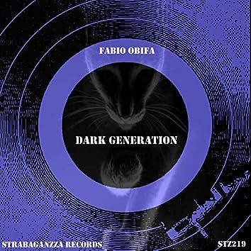 Dark Generation