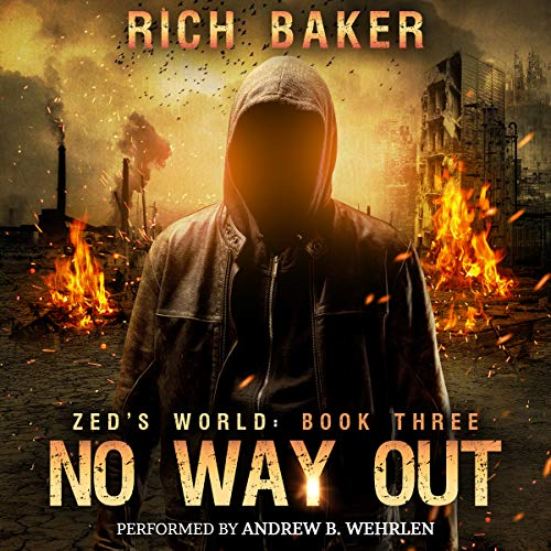 Zed's World Book Three: No Way Out audiobook cover art