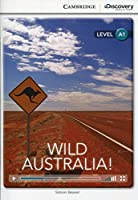 Wild Australia! Beginning Book with Online Access (Cambridge Discovery Interactive Readers)