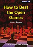 How To Beat The Open Games-Johnsen, Sverre