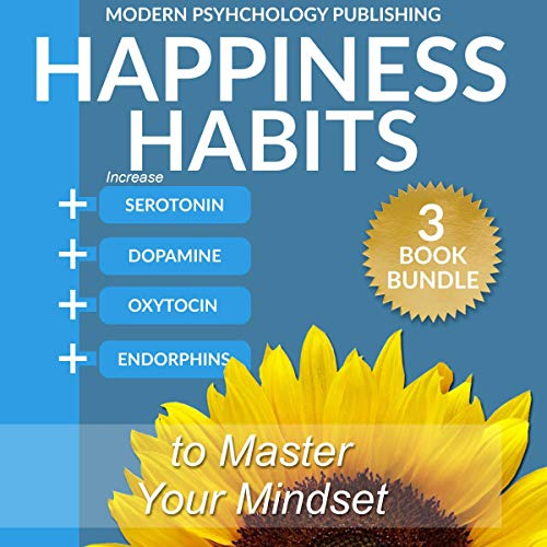 Happiness: Habits to Master Your Mindset audiobook cover art