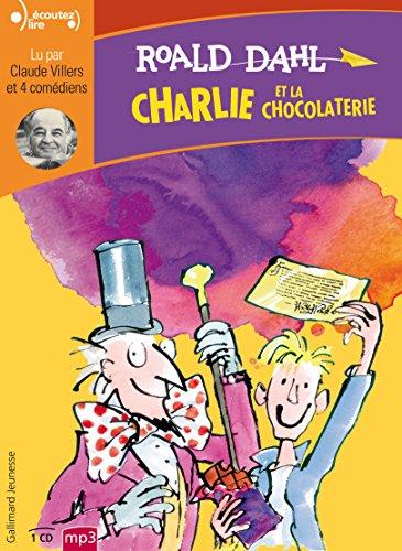 Charlie et la chocolaterie (Écoutez lire)