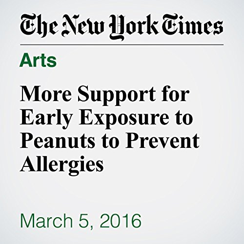 More Support for Early Exposure to Peanuts to Prevent Allergies audiobook cover art