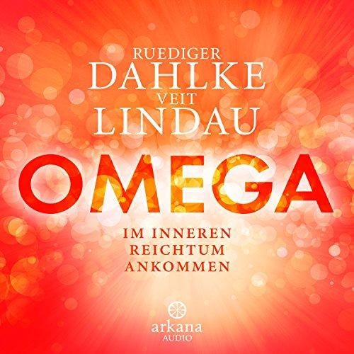 OMEGA: Im inneren Reichtum ankommen audiobook cover art