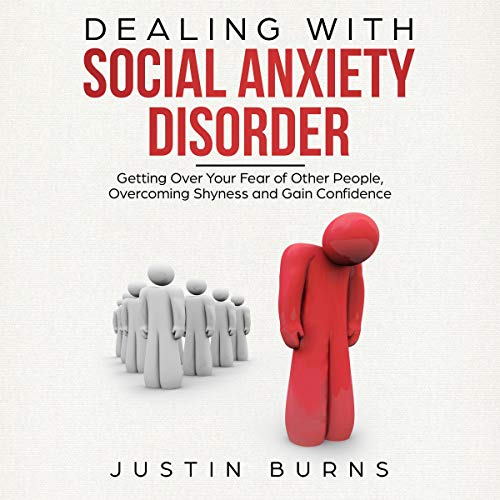 Dealing With Social Anxiety Disorder audiobook cover art