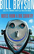 Notes From a Big Country by Bill Bryson (August 13,2002)