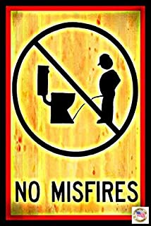 """NO MIS-Fires! Made in USA! 8""""x12"""" All Weather Metal Funny Man Cave Sign Office Decor Bar Drinking Garage Bathroom Humor"""