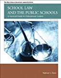 Image of School Law and the Public Schools: A Practical Guide for Educational Leaders Plus MyEdLeadershipLab with Pearson eText -- Access Card Package (5th Edition) (Allyn & Bacon Educational Leadership)