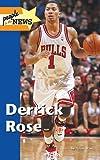 Derrick Rose (People in the News) - Adam Woog