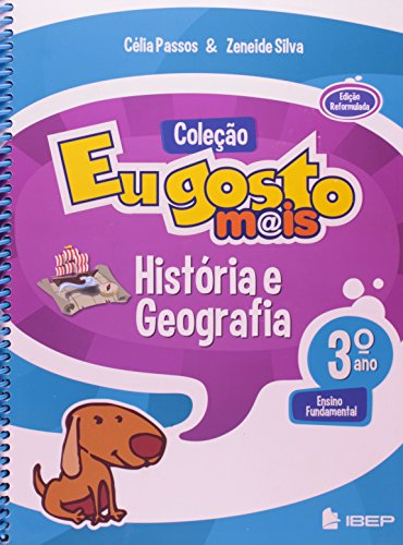 IBEP Didático Eu Gosto Mais. História E Geografia. Ensino Fundamental I. 3º Ano (Em Portuguese do Brasil)