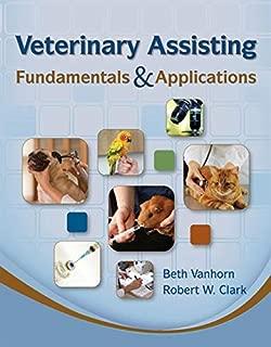 Best veterinary assisting fundamentals & applications Reviews