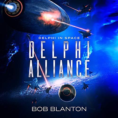 Delphi Alliance Audiobook By Bob Blanton cover art