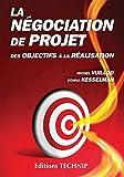 La négociation de projet - Des objectifs à la réalisation