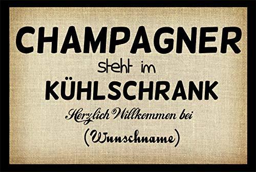 Crealuxe Fussmatte - Herzlich Willkommen (Wunschname) - Champagner Steht im Kühlschrank - Fussmatte Bedruckt Türmatte Innenmatte Schmutzmatte lustige Motivfussmatte