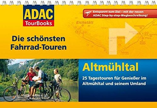 ADAC TourBooks Altmühltal: Die schönsten Fahrrad-Touren