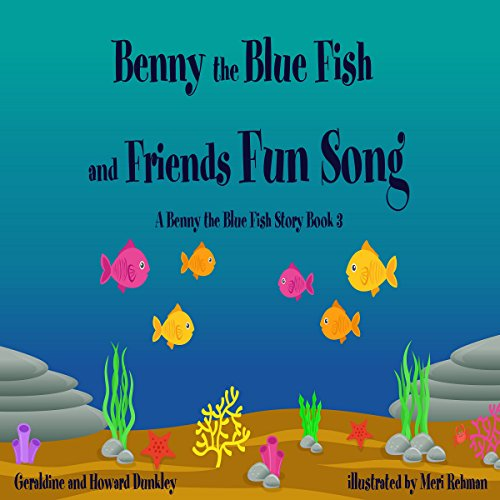 The Benny the Blue Fish and Friends Fun Song audiobook cover art