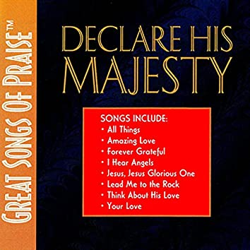 Declare His Majesty