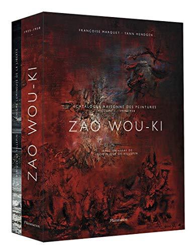 Zao Wou-Ki: Catalogue raisonné des peintures